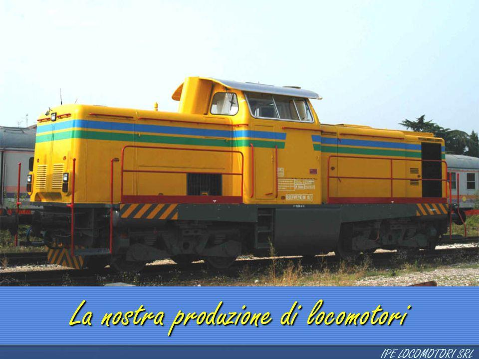 La nostra produzione di locomotori
