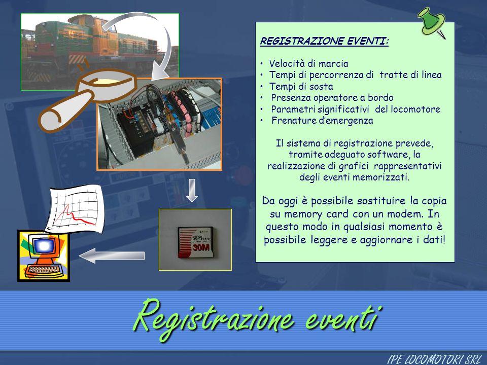 Registrazione eventi IPE LOCOMOTORI SRL