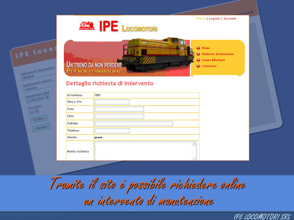 Tramite il sito è possibile richiedere online