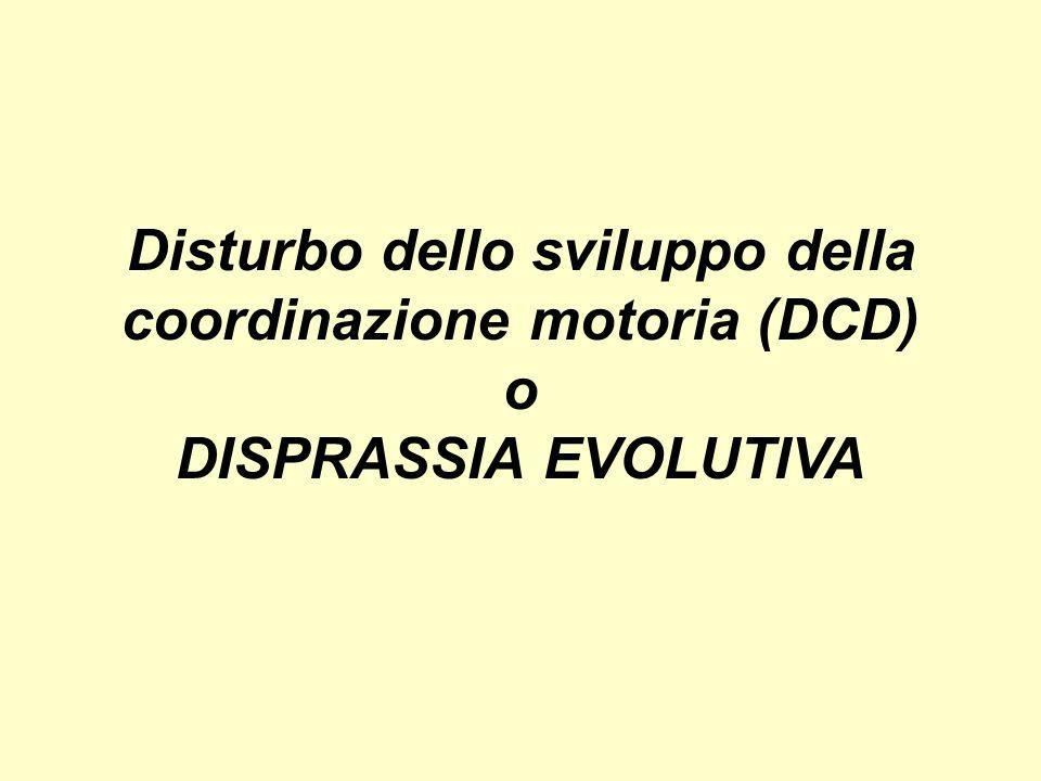 Disturbo dello sviluppo della coordinazione motoria (DCD)