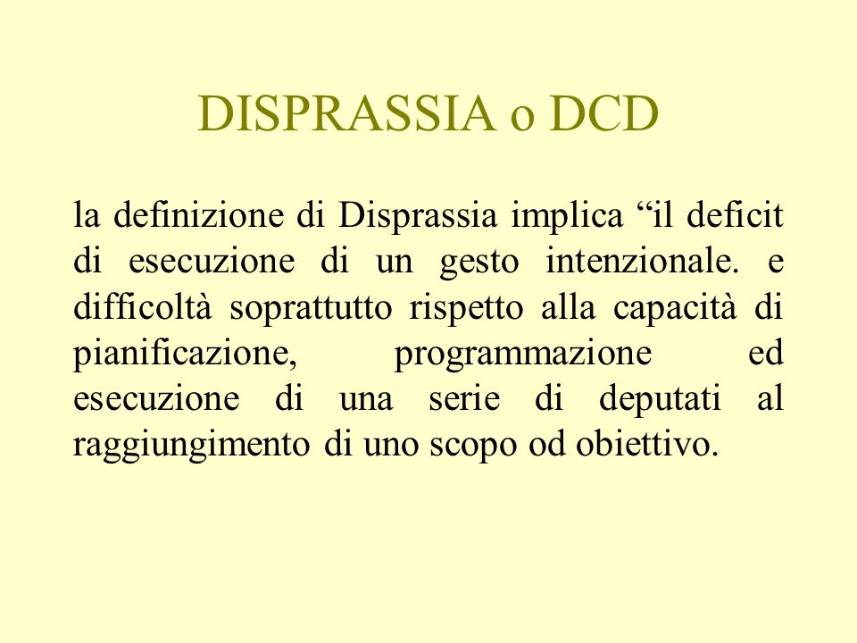 DISPRASSIA o DCD
