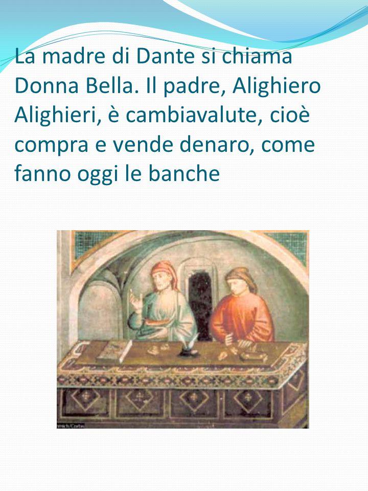 La madre di Dante si chiama Donna Bella