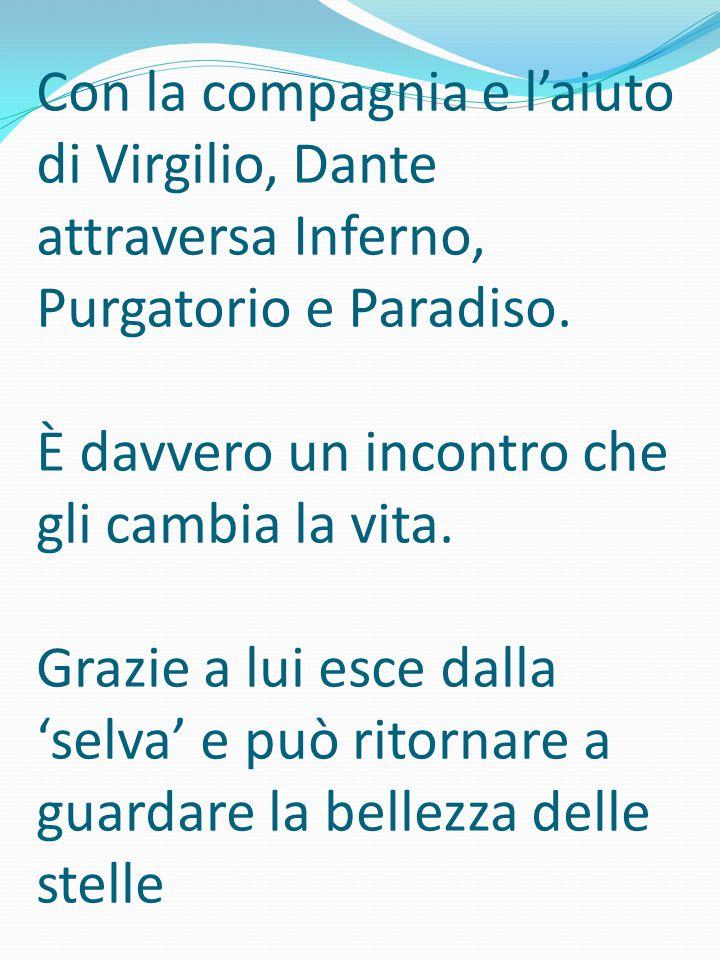Con la compagnia e l'aiuto di Virgilio, Dante attraversa Inferno, Purgatorio e Paradiso.