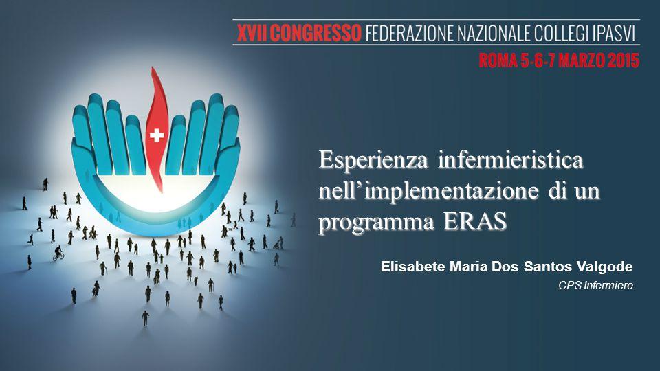 Esperienza infermieristica nell'implementazione di un programma ERAS