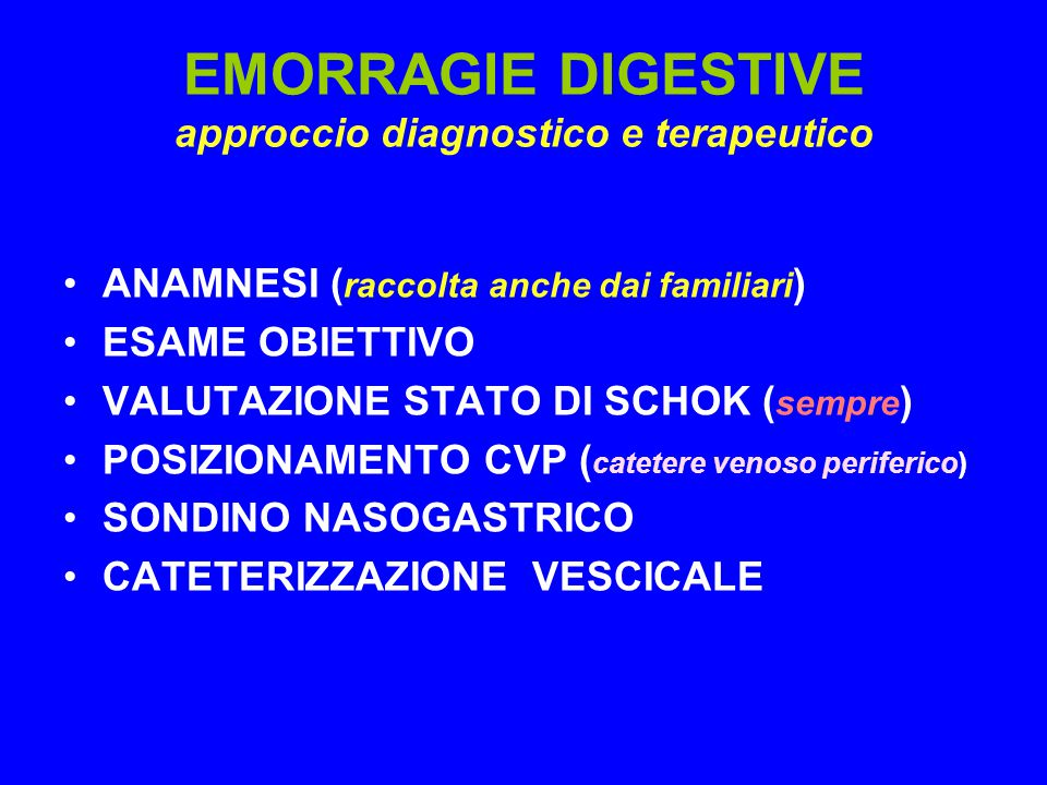 EMORRAGIE DIGESTIVE approccio diagnostico e terapeutico