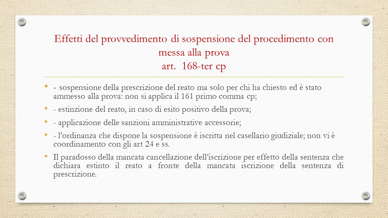 Effetti del provvedimento di sospensione del procedimento con messa alla prova art. 168-ter cp