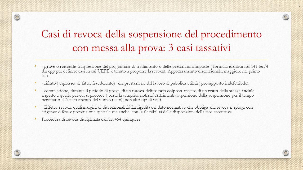 Casi di revoca della sospensione del procedimento con messa alla prova: 3 casi tassativi