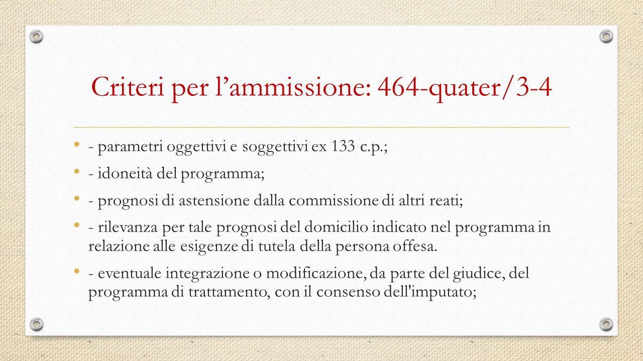 Criteri per l'ammissione: 464-quater/3-4