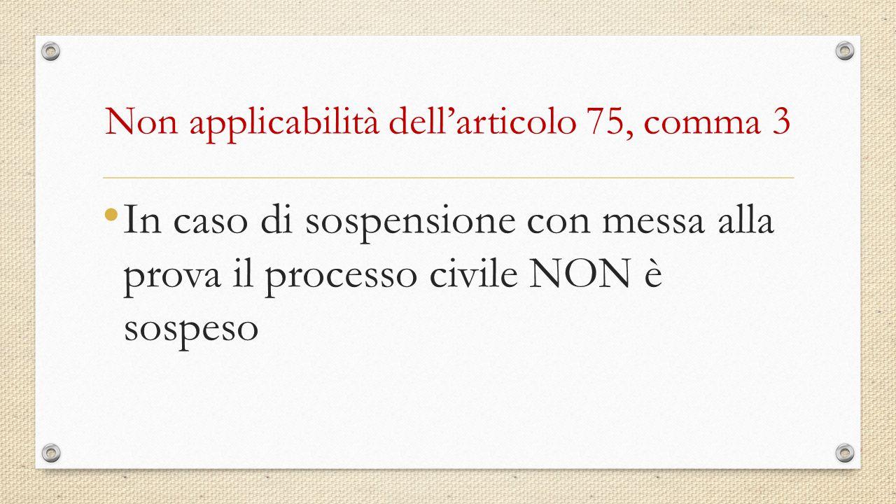 Non applicabilità dell'articolo 75, comma 3