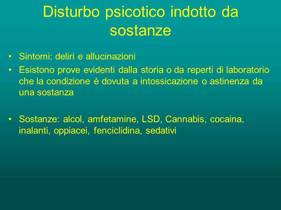Disturbo psicotico indotto da sostanze