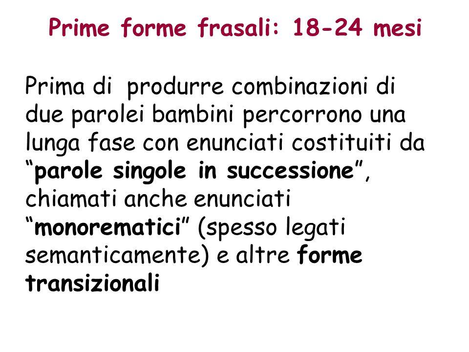 Prime forme frasali: 18-24 mesi