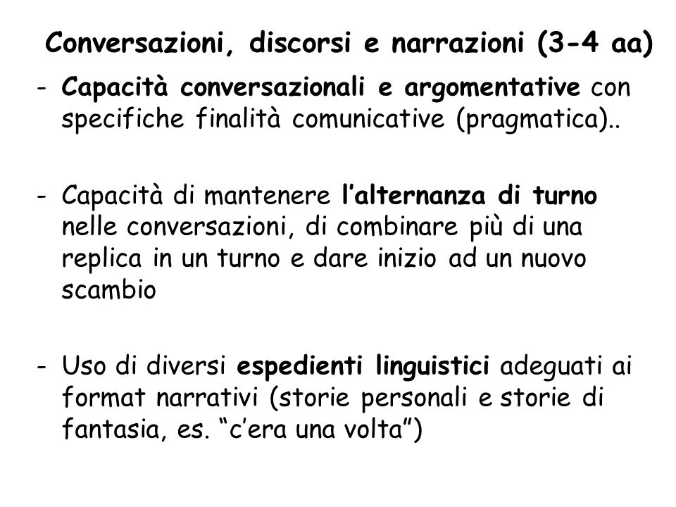 Conversazioni, discorsi e narrazioni (3-4 aa)
