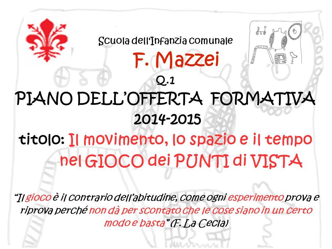 F. Mazzei PIANO DELL'OFFERTA FORMATIVA 2014-2015