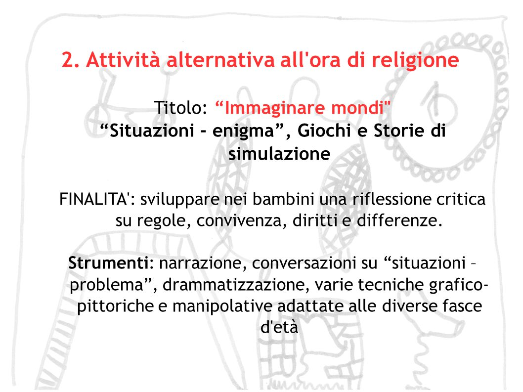 2. Attività alternativa all ora di religione