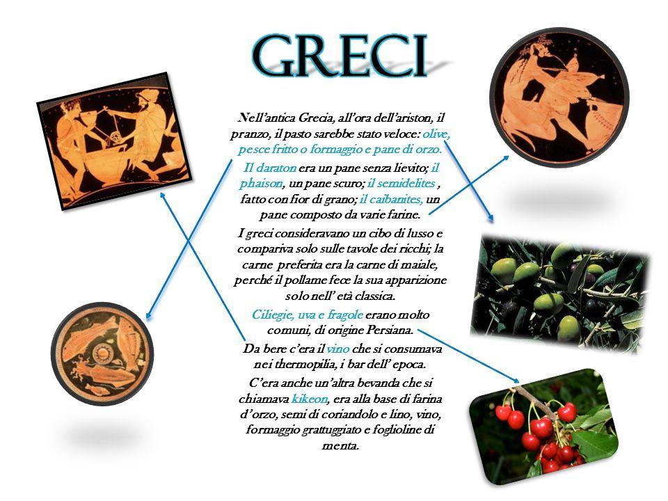 Ciliegie, uva e fragole erano molto comuni, di origine Persiana.