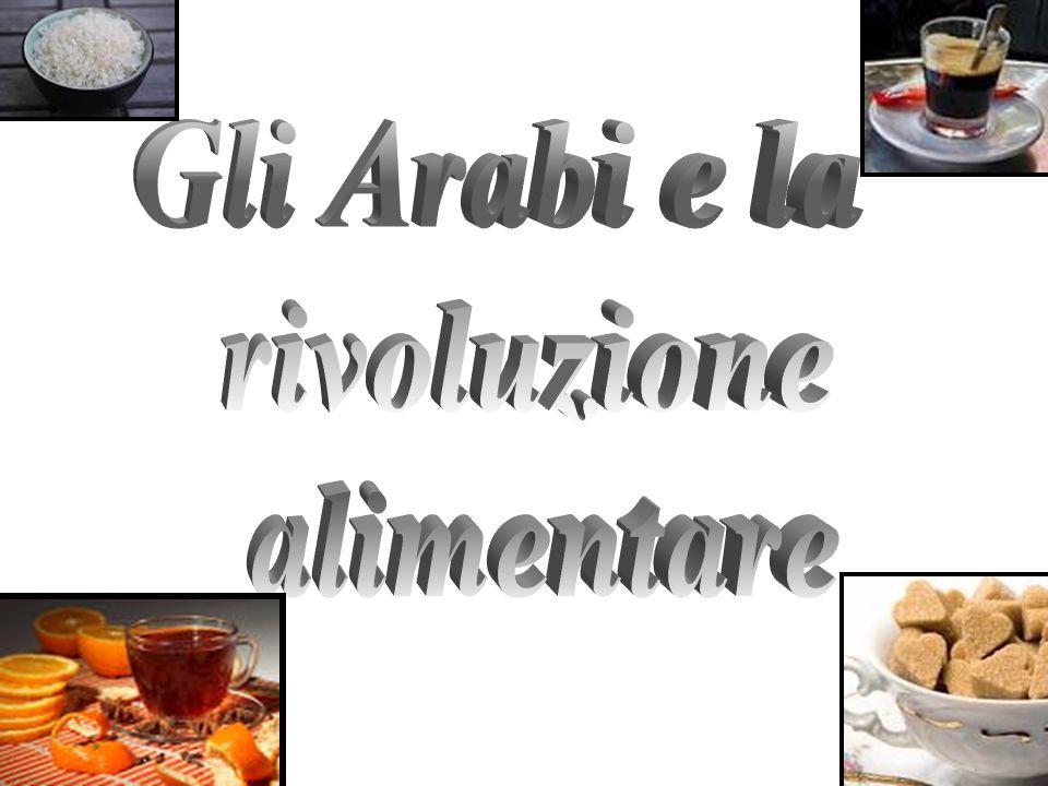 Gli Arabi e la rivoluzione alimentare