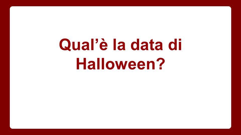 Qual'è la data di Halloween