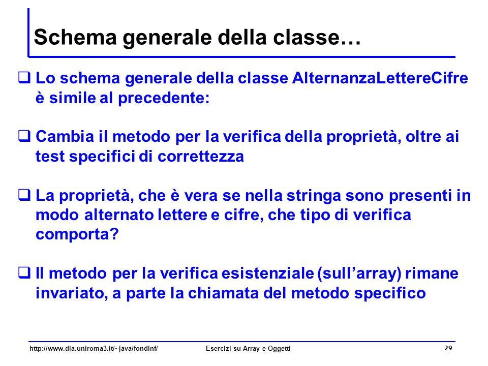 Schema generale della classe…