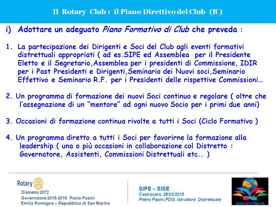 Il Rotary Club : il Piano Direttivo del Club (B )
