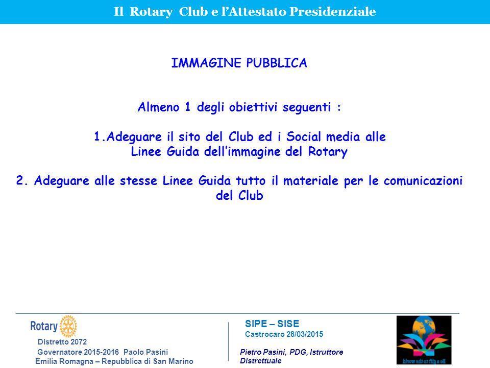 Distretto 2072 Il Rotary Club e l'Attestato Presidenziale