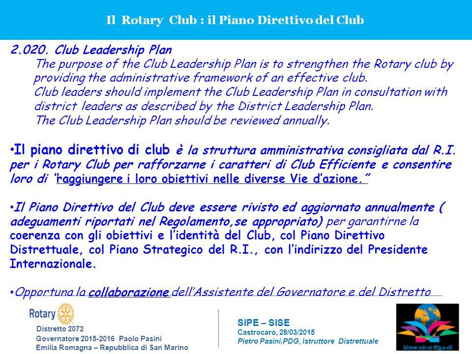 Il Rotary Club : il Piano Direttivo del Club