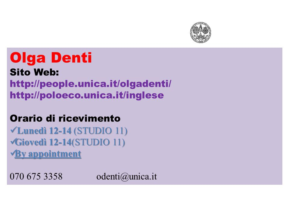 Olga Denti Sito Web: http://people.unica.it/olgadenti/