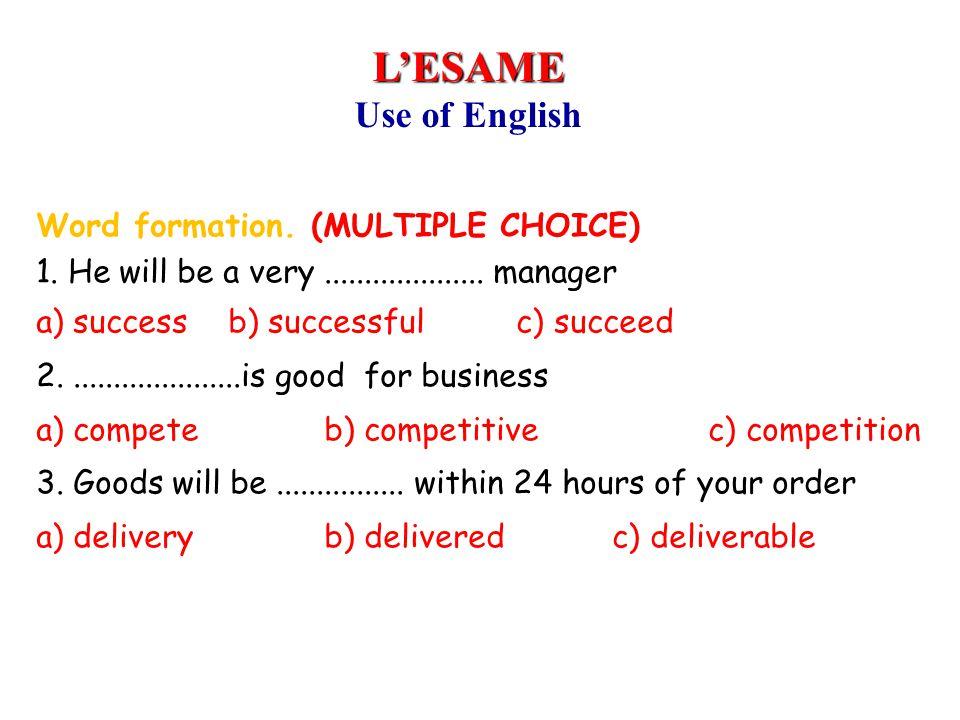 Inglese 1999-2000 L'ESAME. Use of English.