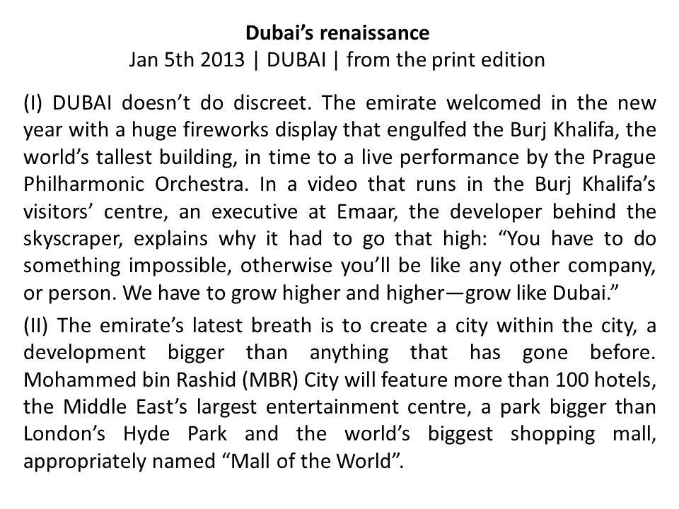 Dubai's renaissance Jan 5th 2013 | DUBAI | from the print edition