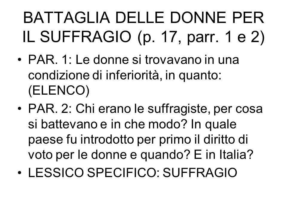 BATTAGLIA DELLE DONNE PER IL SUFFRAGIO (p. 17, parr. 1 e 2)