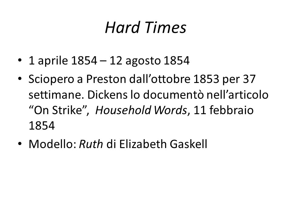 Hard Times 1 aprile 1854 – 12 agosto 1854