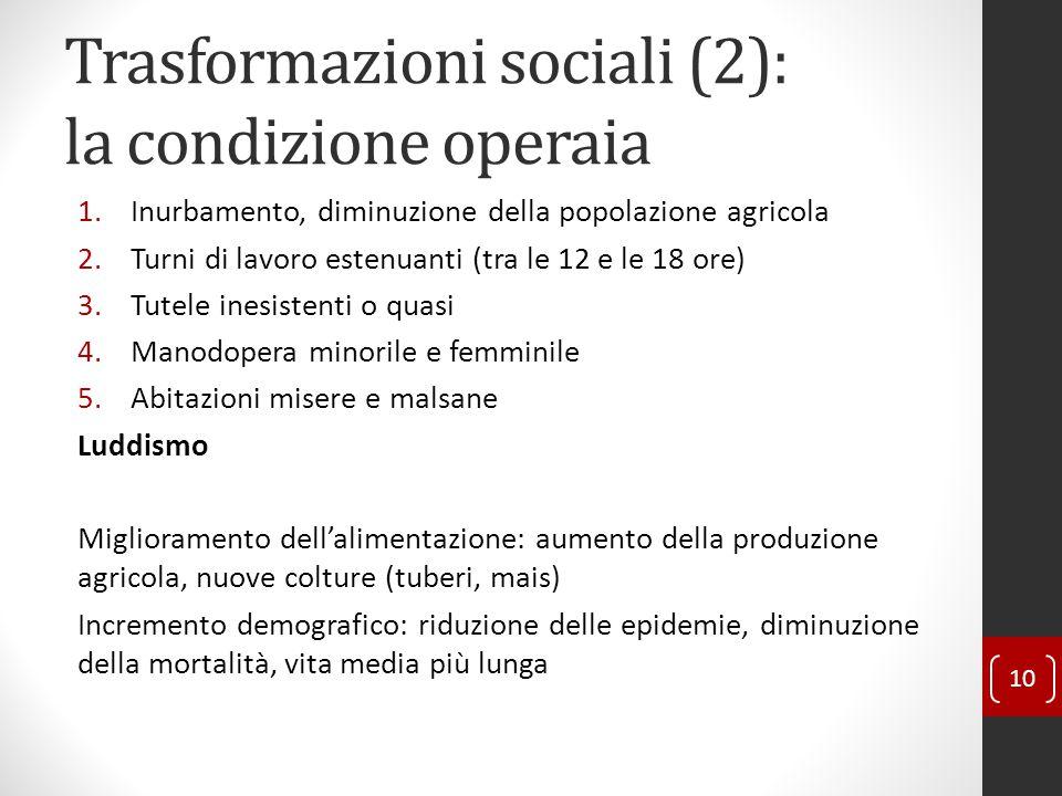 Trasformazioni sociali (2): la condizione operaia