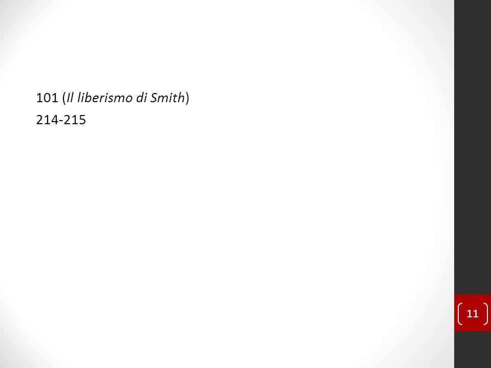 101 (Il liberismo di Smith) 214-215