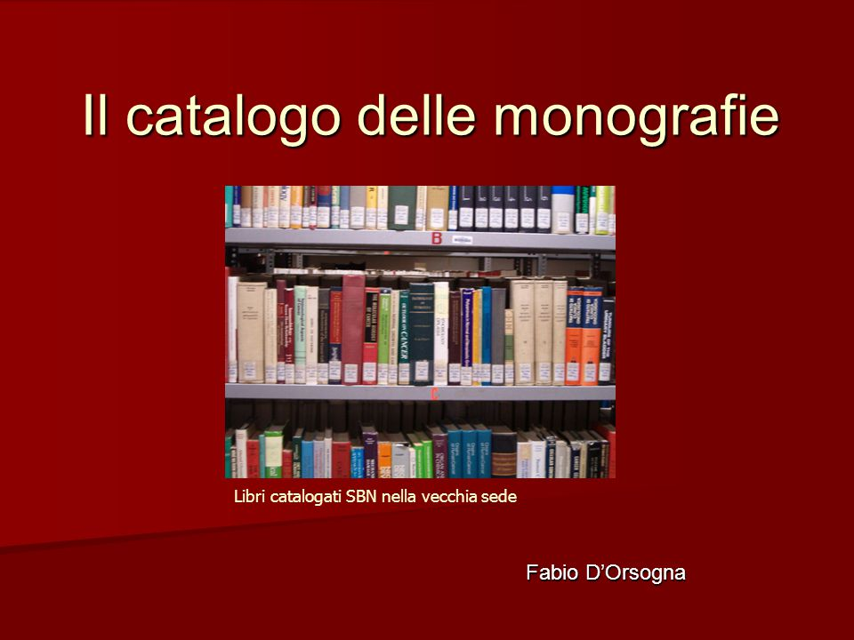 Il catalogo delle monografie