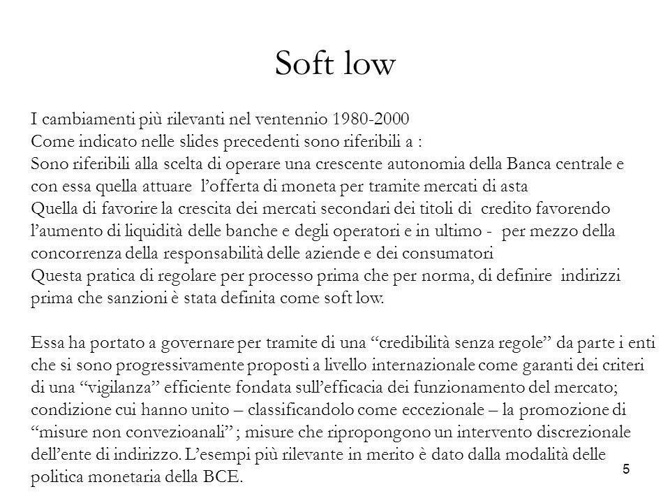 Soft low I cambiamenti più rilevanti nel ventennio 1980-2000
