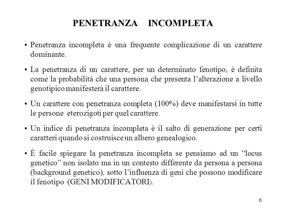 PENETRANZA INCOMPLETA