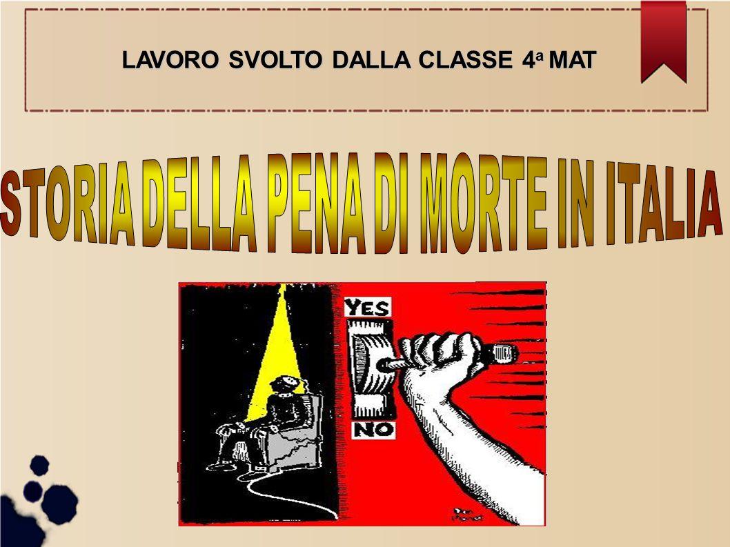 STORIA DELLA PENA DI MORTE IN ITALIA