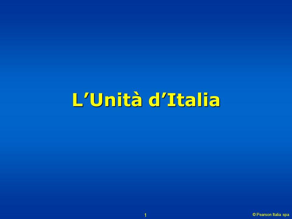 L'Unità d'Italia © Pearson Italia spa
