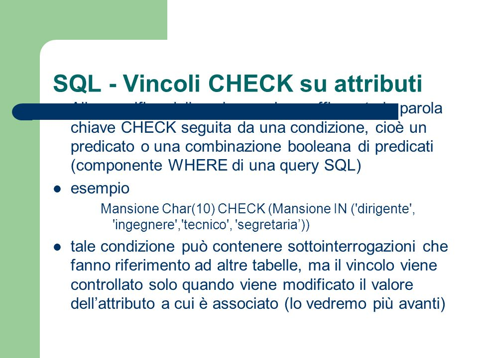 SQL - Vincoli CHECK su attributi