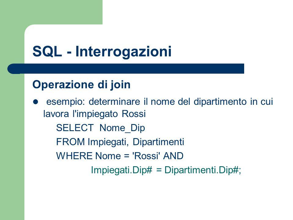 SQL - Interrogazioni Operazione di join