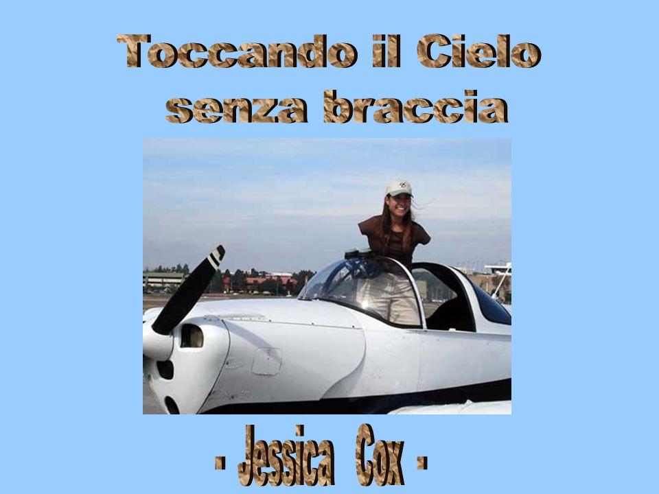 Toccando il Cielo senza braccia - Jessica Cox -