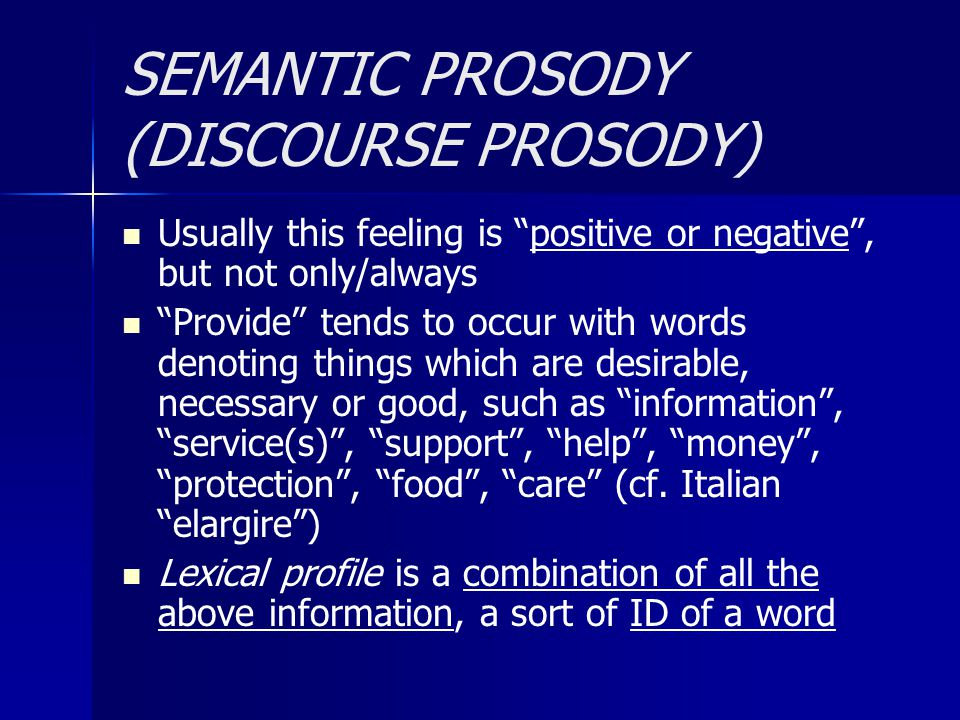 SEMANTIC PROSODY (DISCOURSE PROSODY)