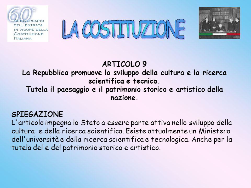 LA COSTITUZIONE ARTICOLO 9