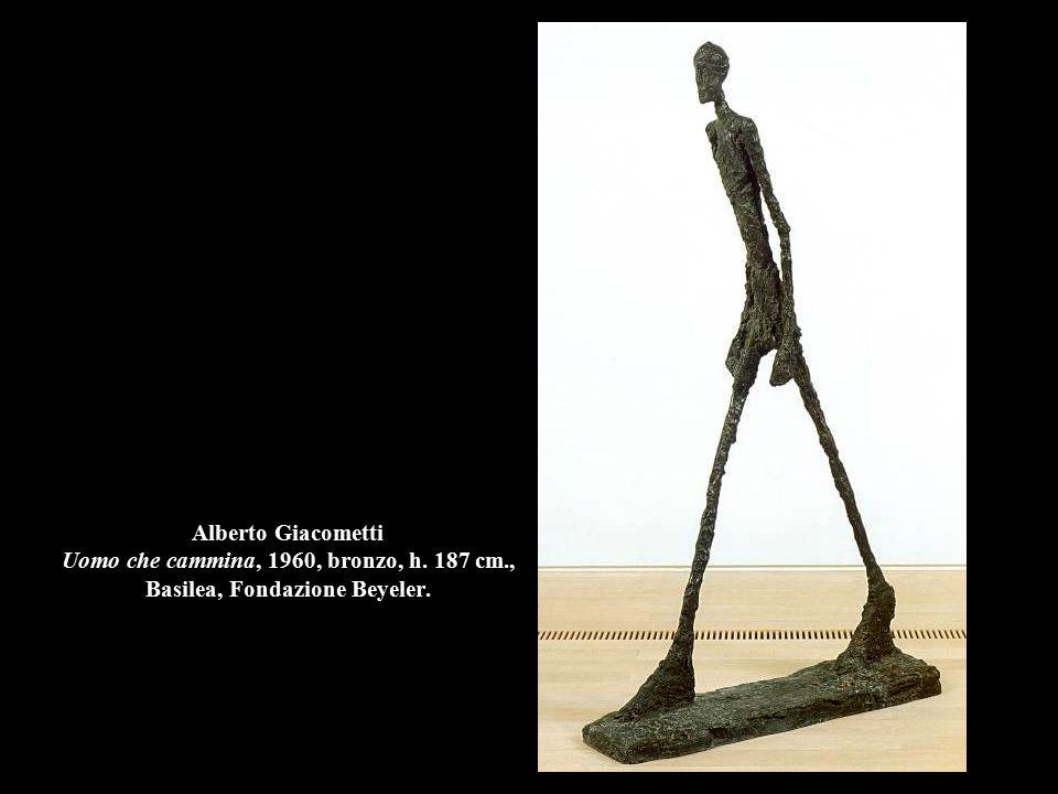 Alberto Giacometti Uomo che cammina, 1960, bronzo, h. 187 cm