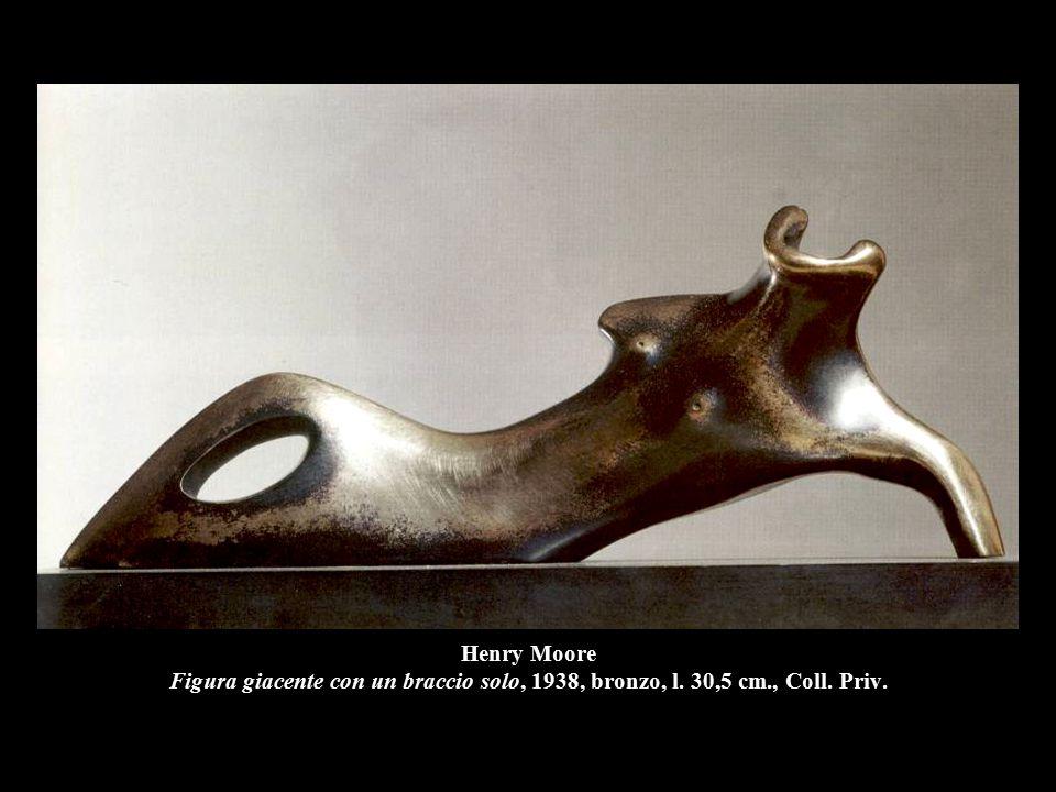 Henry Moore Figura giacente con un braccio solo, 1938, bronzo, l