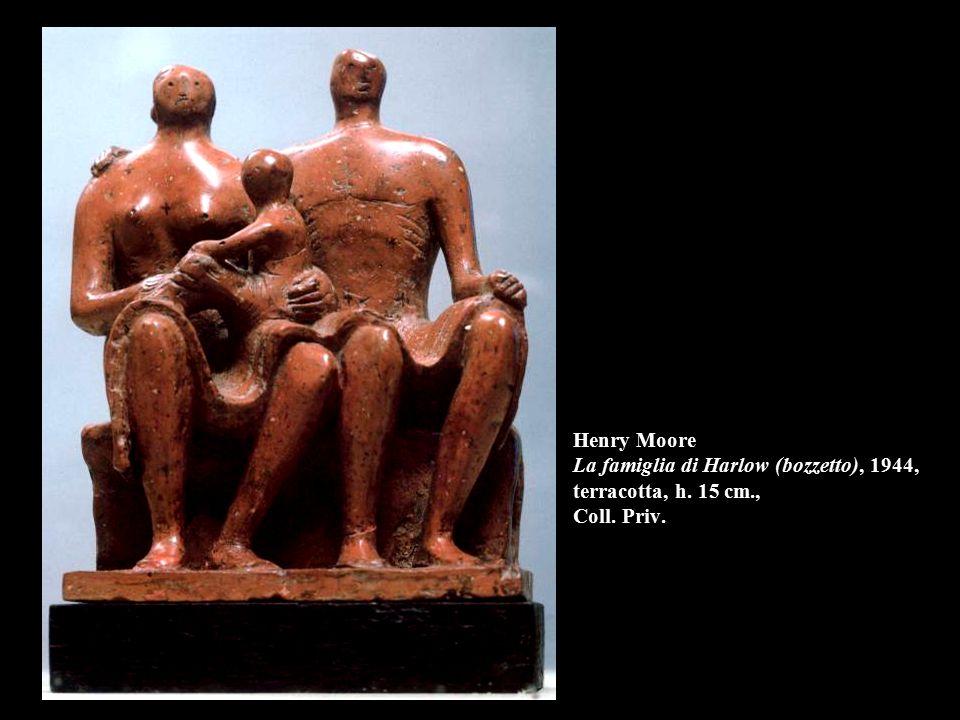 Henry Moore La famiglia di Harlow (bozzetto), 1944, terracotta, h