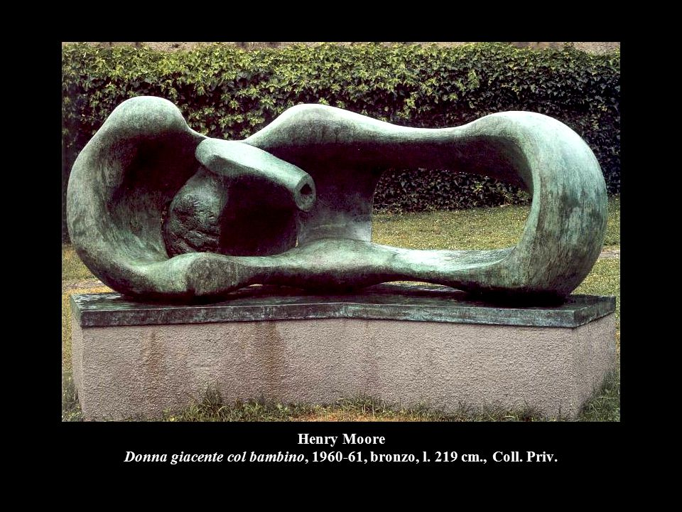 Henry Moore Donna giacente col bambino, 1960-61, bronzo, l. 219 cm