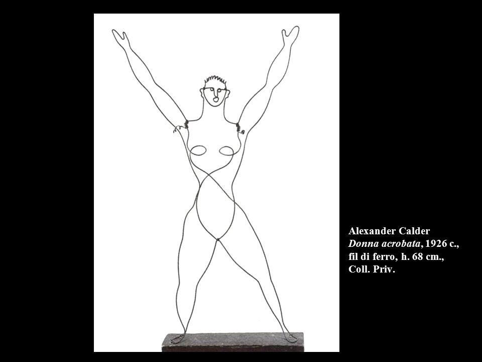 Alexander Calder Donna acrobata, 1926 c. , fil di ferro, h. 68 cm