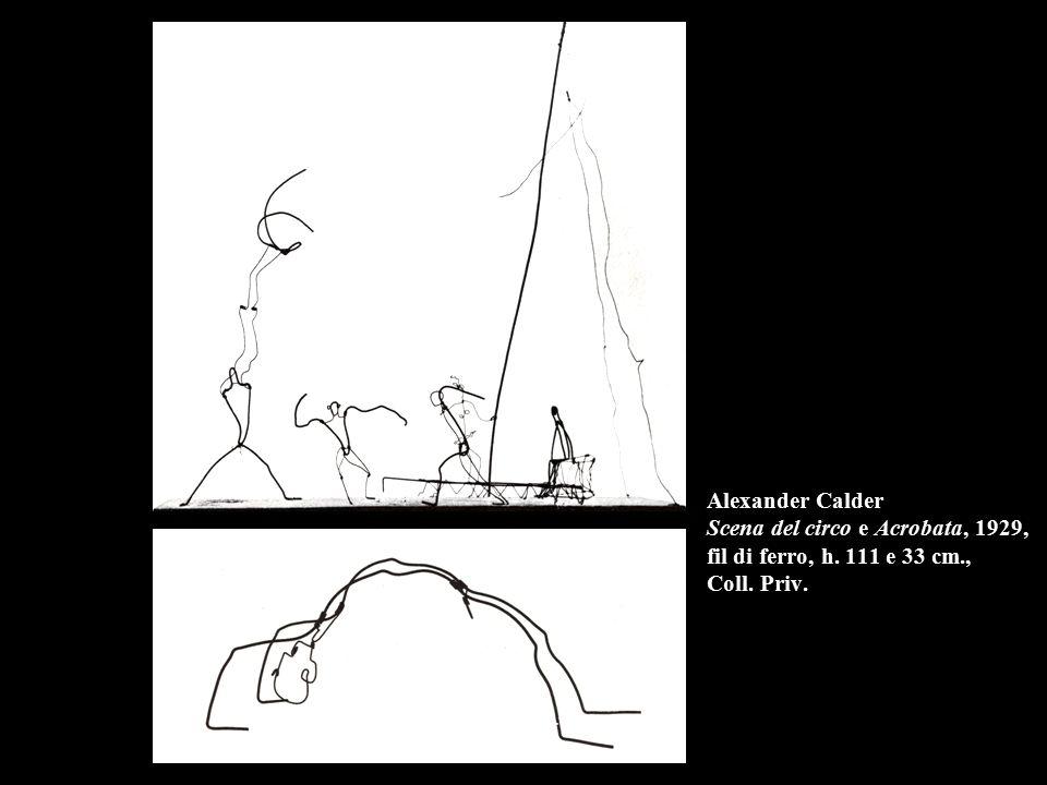 Alexander Calder Scena del circo e Acrobata, 1929, fil di ferro, h