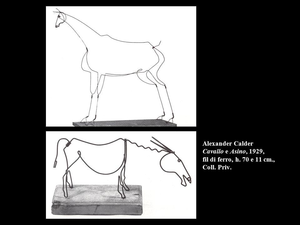 Alexander Calder Cavallo e Asino, 1929, fil di ferro, h. 70 e 11 cm