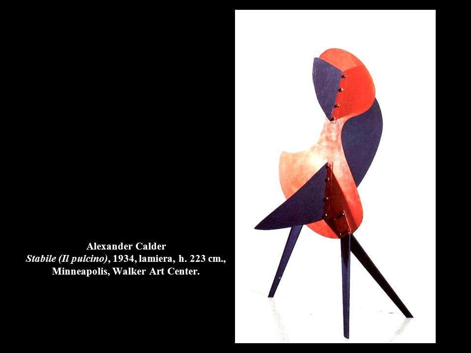 Alexander Calder Stabile (Il pulcino), 1934, lamiera, h. 223 cm